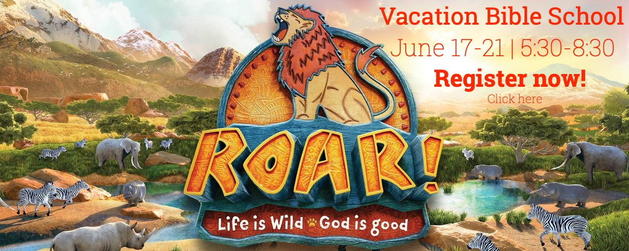 VBS Roar Register - Click Here